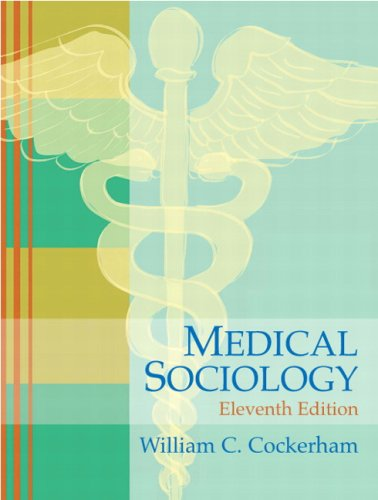 Medical Sociology  11th 2009 9780136053101 Front Cover