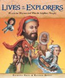 Lives of the Explorers Discoveries, Disasters (and What the Neighbors Thought)  2014 edition cover
