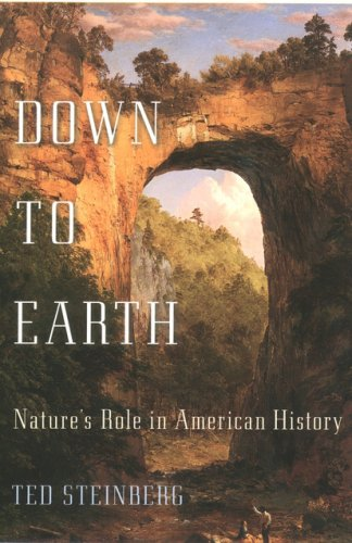 Down to Earth Nature's Role in American History Reprint edition cover