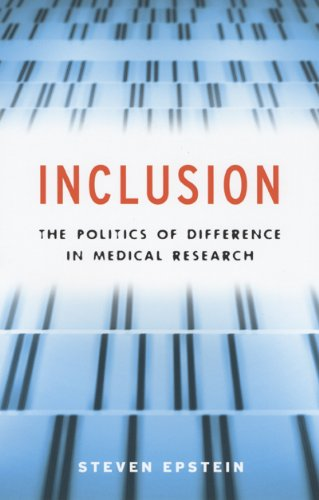 Inclusion The Politics of Difference in Medical Research  2009 edition cover