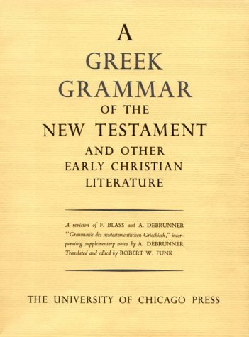 Greek Grammar of the New Testament and Other Early Christian Literature  Revised edition cover