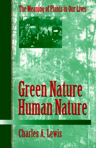 Green Nature - Human Nature The Meaning of Plants in Our Lives N/A edition cover