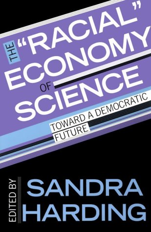 Racial Economy of Science Toward a Democratic Future  1993 edition cover