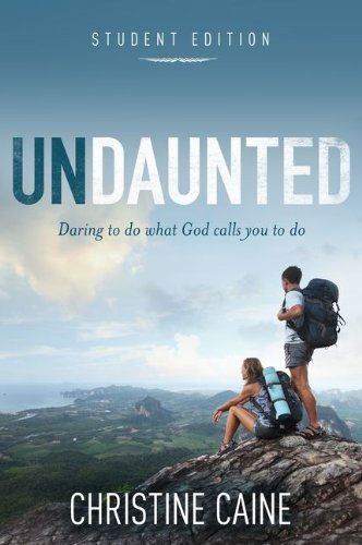 Undaunted Daring to Do What God Calls You to Do  2013 edition cover