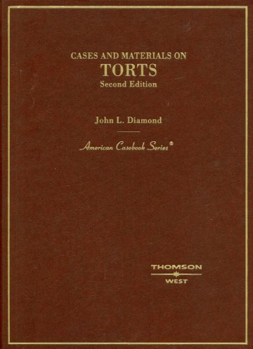 Cases and Materials on Torts  2nd 2005 (Revised) edition cover