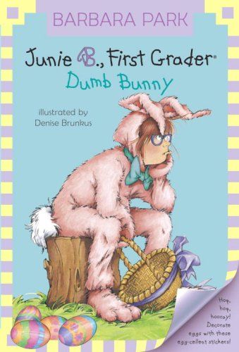 Junie B., First Grader - Dumb Bunny  N/A edition cover