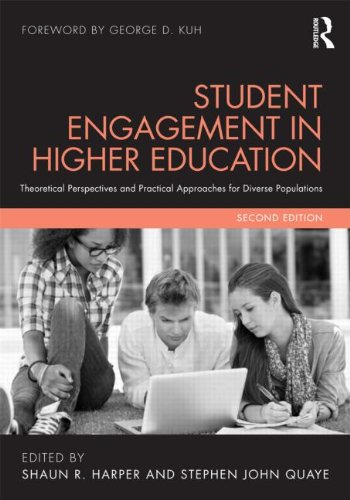 Student Engagement in Higher Education Theoretical Perspectives and Practical Approaches for Diverse Populations 2nd 2014 (Revised) edition cover