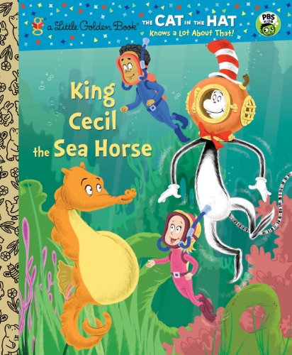 King Cecil the Sea Horse (Dr. Seuss/Cat in the Hat)  N/A 9780449810101 Front Cover