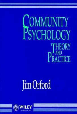 Community Psychology Theory and Practice 1st 1992 9780471938101 Front Cover