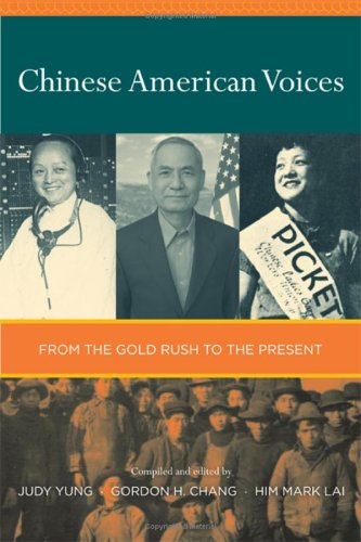 Chinese American Voices From the Gold Rush to the Present  2006 edition cover