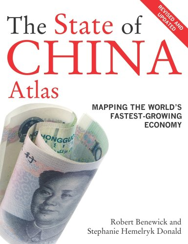 State of China Atlas Mapping the World's Fastest-Growing Economy 2nd 2009 (Revised) 9780520256101 Front Cover
