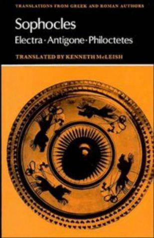 Sophocles : Electra, Antigone, Philoctetes 1st 1979 edition cover