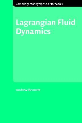 Lagrangian Fluid Dynamics   2005 9780521853101 Front Cover