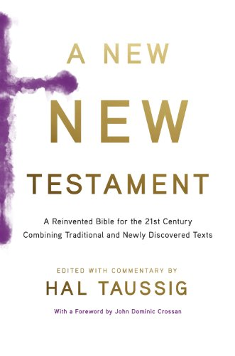 New New Testament A Bible for the 21st Century Combining Traditional and Newly Discovered Texts N/A edition cover