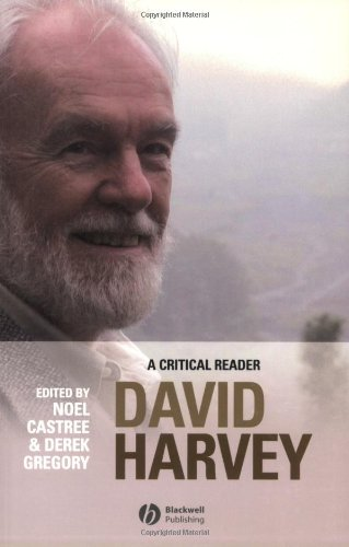 David Harvey A Critical Reader  2006 (Revised) edition cover