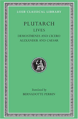 Demosthenes and Cicero - Alexander and Caesar   1919 edition cover