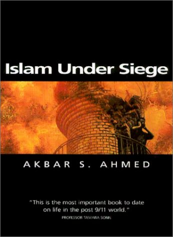 Islam under Siege Living Dangerously in a Post- Honor World  2003 edition cover
