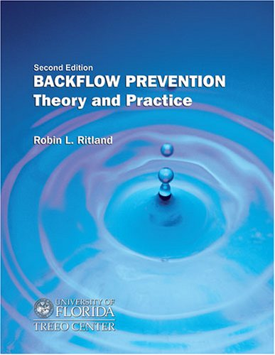 Backflow Prevention Theory and Practice 2nd (Revised) 9780757515101 Front Cover