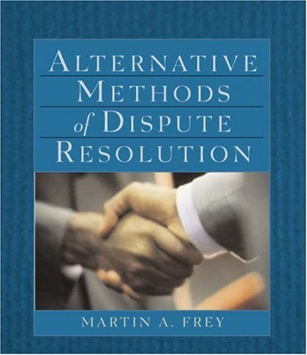 Alternative Methods of Dispute Resolution   2003 edition cover
