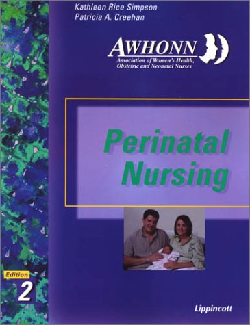 Perinatal Nursing  2nd 2001 (Revised) edition cover