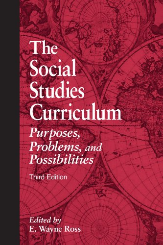 Social Studies Curriculum Purposes, Problems, and Possibilities 3rd 2006 edition cover