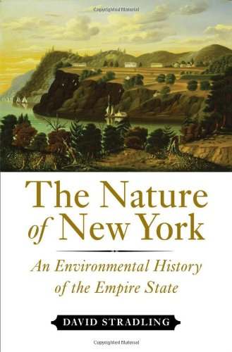 Nature of New York An Environmental History of the Empire State  2010 edition cover