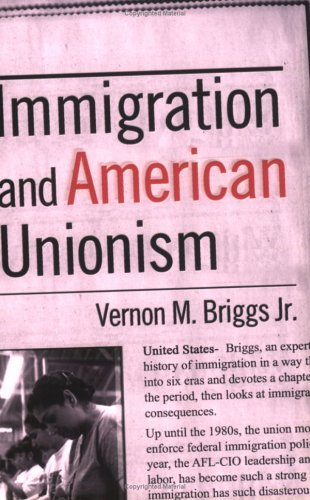 Immigration and American Unionism   2001 edition cover