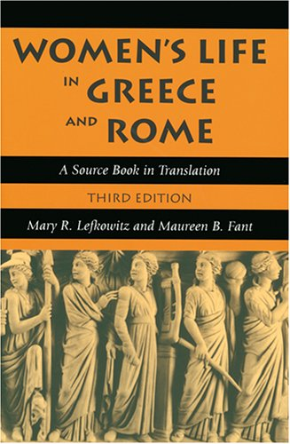 Women's Life in Greece and Rome A Source Book in Translation 3rd 2005 edition cover