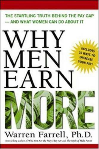 Why Men Earn More The Startling Truth Behind the Pay Gap and What Women Can Do about It  2005 edition cover