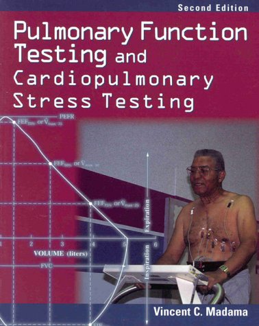 Pulmonary Function Testing and Cardiopulmonary Stress Testing  2nd 1998 (Revised) edition cover