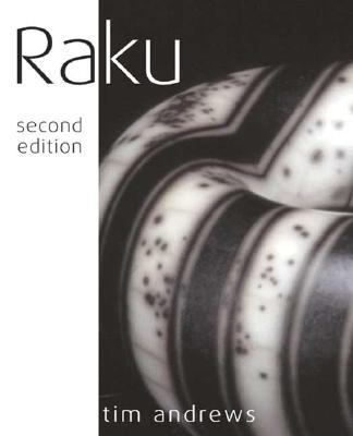 Raku 2nd 2004 9780873499101 Front Cover
