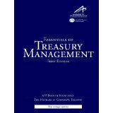 Essentials of Treasury Management  3rd 9780982948101 Front Cover