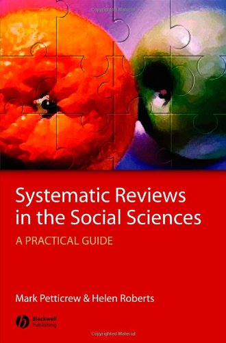Systematic Reviews in the Social Sciences A Practical Guide  2005 (Revised) edition cover