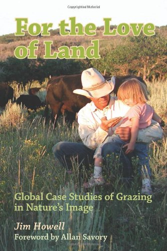 For the Love of Land Global Case Studies of Grazing in Nature's Image N/A edition cover
