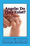 Angels: Do They Exist? Is There a Guardian Angel for Everyone ? Large Type  9781483945101 Front Cover