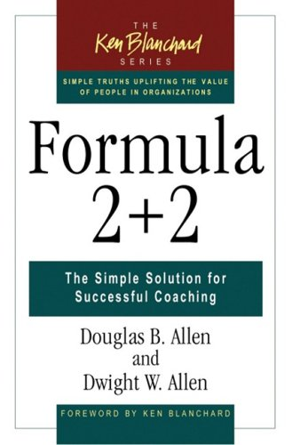 Formula 2 + 2 The Simple Solution for Successful Coaching  2004 9781576753101 Front Cover