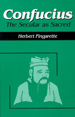 Confucius The Secular As Sacred Reprint  edition cover
