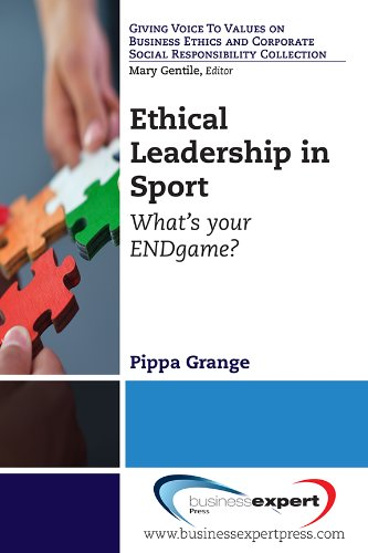 Ethical Leadership in Sport What's Your Endgame? N/A edition cover