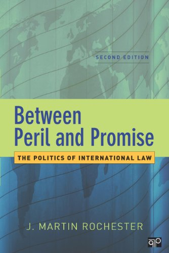 Between Peril and Promise The Politics of International Law 2nd 2013 (Revised) edition cover