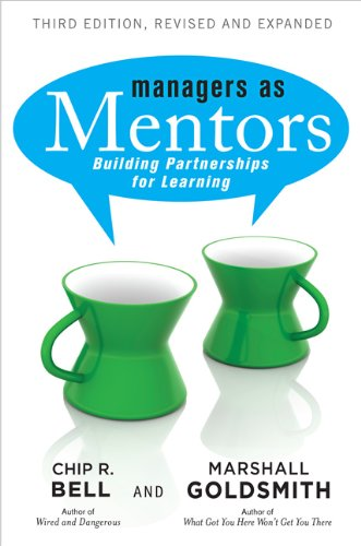 Managers As Mentors Building Partnerships for Learning 3rd 2013 (Revised) 9781609947101 Front Cover