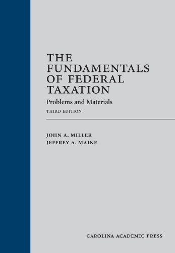 The Fundamentals of Federal Taxation: Problems and Materials  2013 edition cover