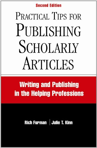 Practical Tips for Publishing Scholarly Articles Writing and Publishing in the Helping Professions 2nd 2012 edition cover