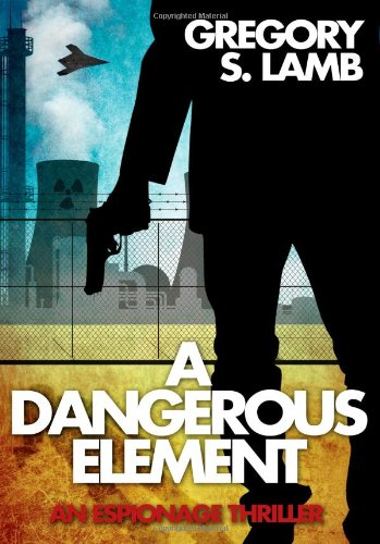 Dangerous Element   2014 9781940820101 Front Cover