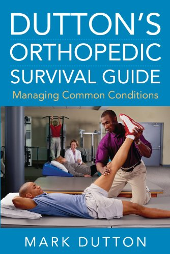 Dutton's Orthopedic Survival Guide Managing Common Conditions  2011 edition cover