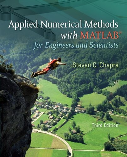 Applied Numerical Methods with MATLAB for Engineers and Scientists  3rd 2012 9780073401102 Front Cover