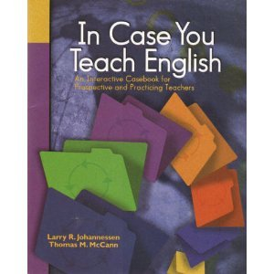 In Case You Teach English An Interactive Casebook for Prospective and Practicing Teachers  2002 edition cover