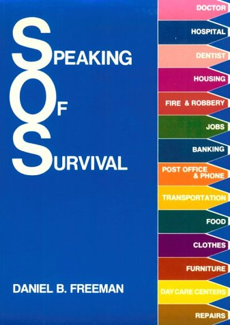Speaking of Survival   1982 (Student Manual, Study Guide, etc.) edition cover