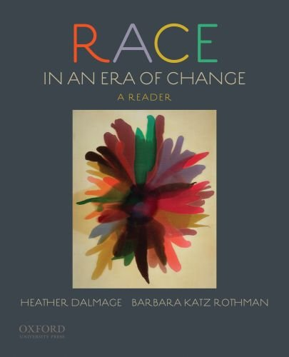 Race in an Era of Change A Reader N/A edition cover