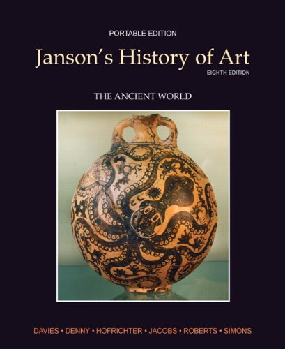 Janson's History of Art The Ancient World 8th 2012 (Revised) edition cover