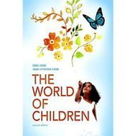 World of Children, the, Books a la Carte Edition  2nd 2010 9780205710102 Front Cover